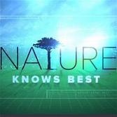 Nature Knows Best.jpg