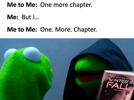 One. More. Chapter.