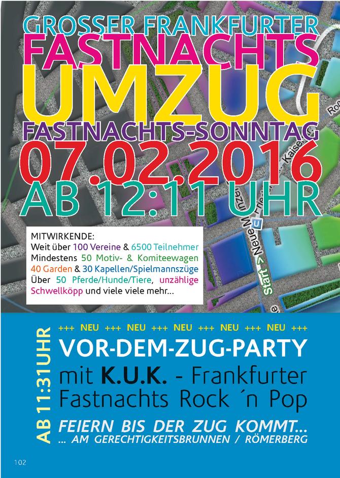 """Grosser Frankfurter Fastnachtsumzug am 07.02.2016, Start 12:11 Uhr und    """"Vor dem Zug Party&qu"""