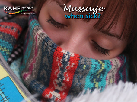 Getting a massage when you are sick!