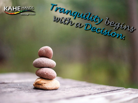 Tranquility begins with a Decision