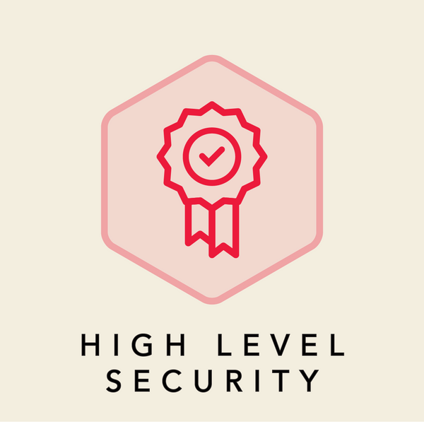 HIGH LEVEL SECURITY