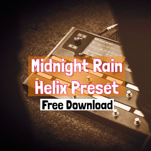 """Midnight Rain"" Helix Preset [Jack Thammarat & Yamaha Guitars] - Free Download"