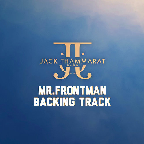 Jack Thammarat Band - Mr.Frontman (Backing Track) - Master 24bit 48khz