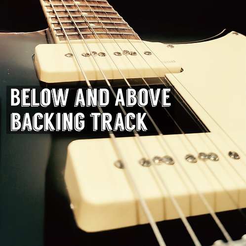 """""""Below And Above"""" Backing Track"""