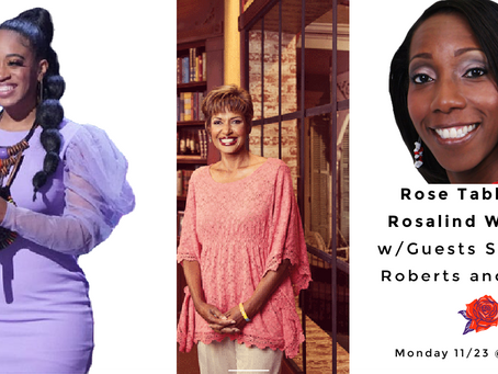 Exclusive Sneak Peek, Powerful Interview and More! This Monday on Rose Table Talk @ 7am CST