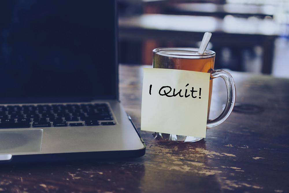 Resignation | I Quit