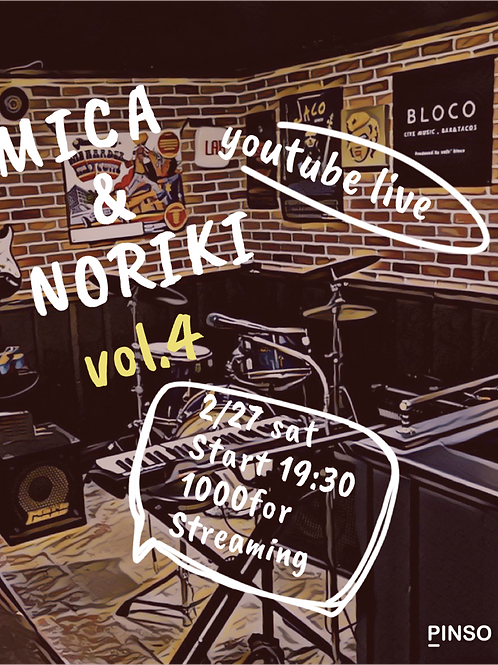 MICA&NORIKI配信ライブvol.4