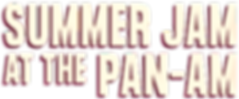 Summer Jam Pan Am.png