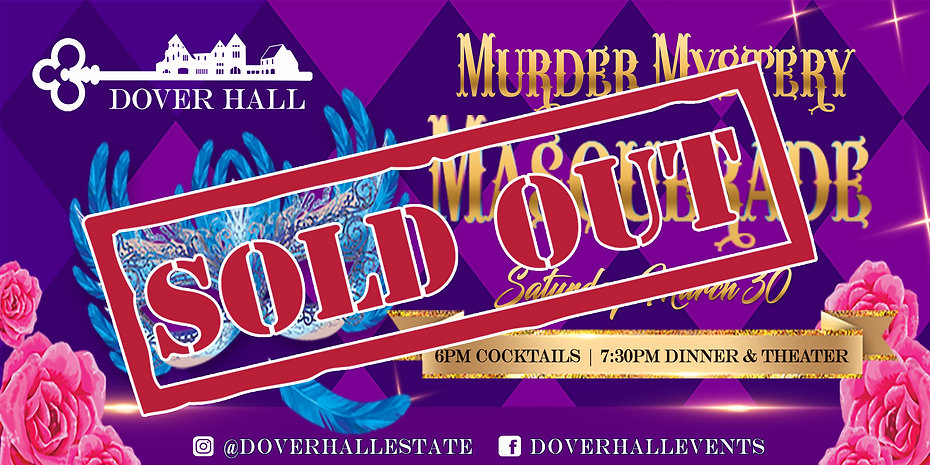 Murder Mystery Masquerade 3.30.19 Sold O