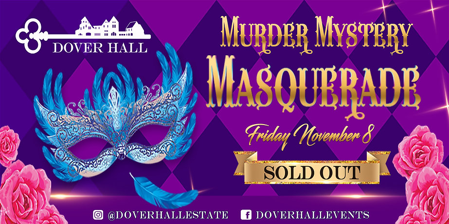 Murder Mystery Masquerade 11.08.19 Sold