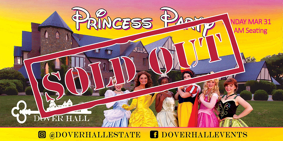 Princess Party 3.31.19 11am Sold Out.jpg