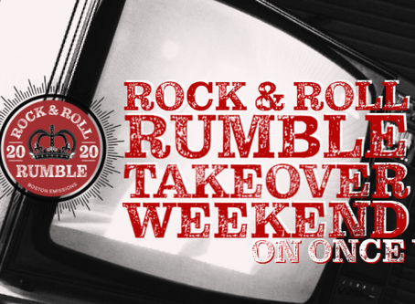 ROCK & ROLL RUMBLE TAKEOVER WEEKEND ON ONCE VV