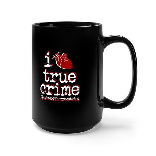 i heart true crime big mug