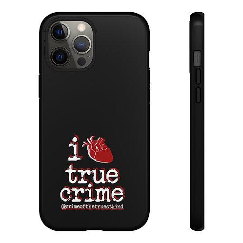 i heart true crime phone case