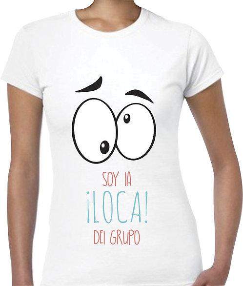 camiseta blanca para amigas la loca del grupo