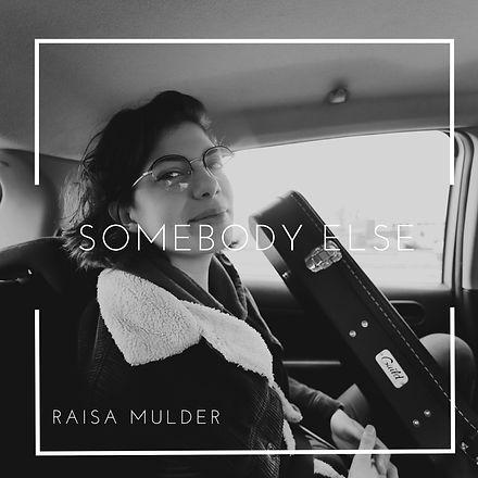 Somebody Else - Single