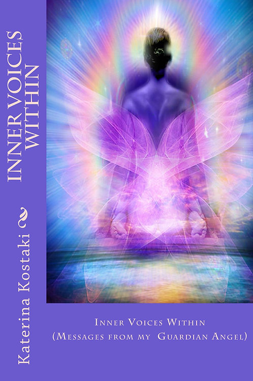 Inner Voices Within-Messages from my Guardian Angel (Cover Arwork)