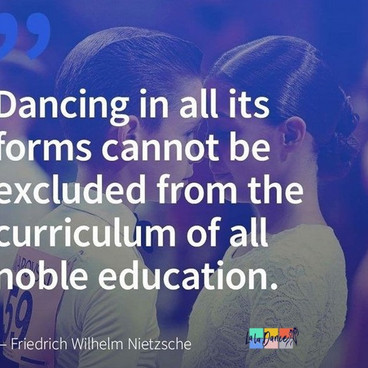 Dance is noble education