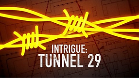 "A poster saying ""Intrigue: Tunnel 29"