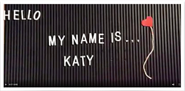 "Poster saying ""Hello, My name is... Katy"""