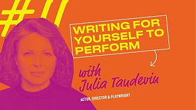 "an orange poster of a woman with ""Writing for yourself to perform"""