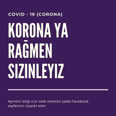 Korona döneminde bize ulaşma imkanınız -18.11.2020