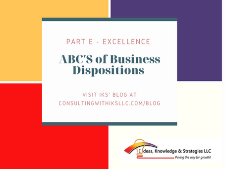 ABC's of Business Dispositions - Part E
