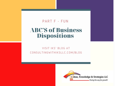 ABC's of Business Dispositions - Part F