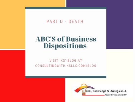 ABC's of Business Dispositions - Part D