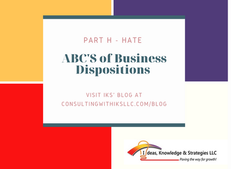 ABC's of Business Dispositions - Part H