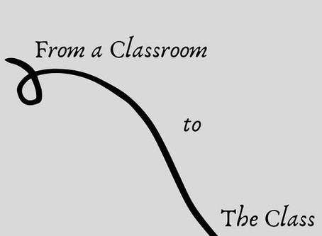 From a Classroom to The Class