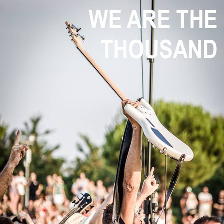 WE ARE THE THOUSAND