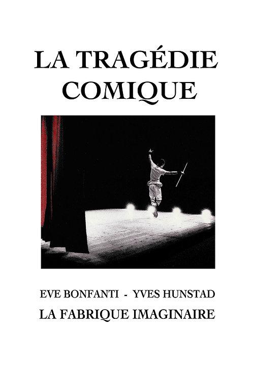 Tragédie Comique / Texte