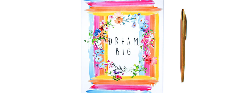 Dream Big - Notebook