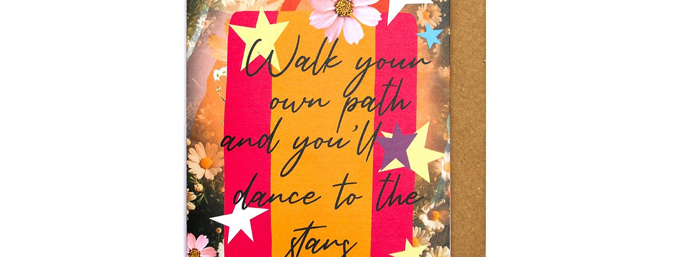 Walk Your Own Path - Greetings Card