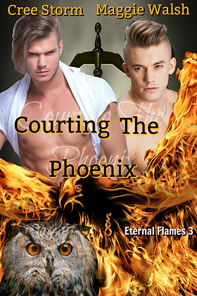 Courting The Phoenix [Eternal Flames 3] by Cree Storm & Maggie Walsh