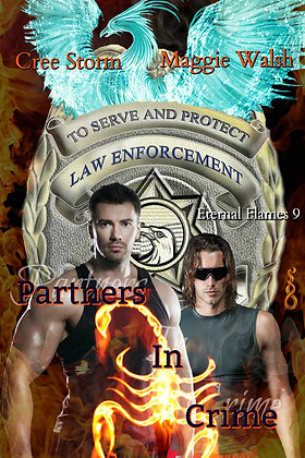 Partners In Crime [Eternal Flames 9] by Cree Storm & Maggie Walsh