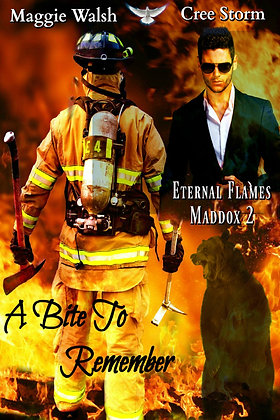 A Bite to Remember [Eternal Flames Maddox 2] by Maggie Walsh & Cree Storm