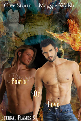 Power Of Love [Eternal Flames 8] by Cree Storm & Maggie Walsh