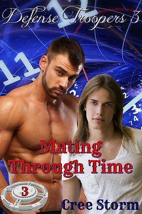 Mating Through Time [Defense Troopers 3] by Cree Storm