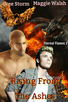 Rising From The Ashes [Eternal Flames 2] by Cree Storm & Maggie Walsh