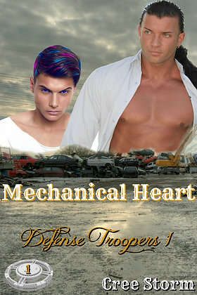 Mechanical Heart [Defense Troopers 1] by Cree Storm