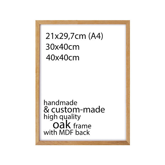 SMALL SIZES • Handmade frame - Oak wood