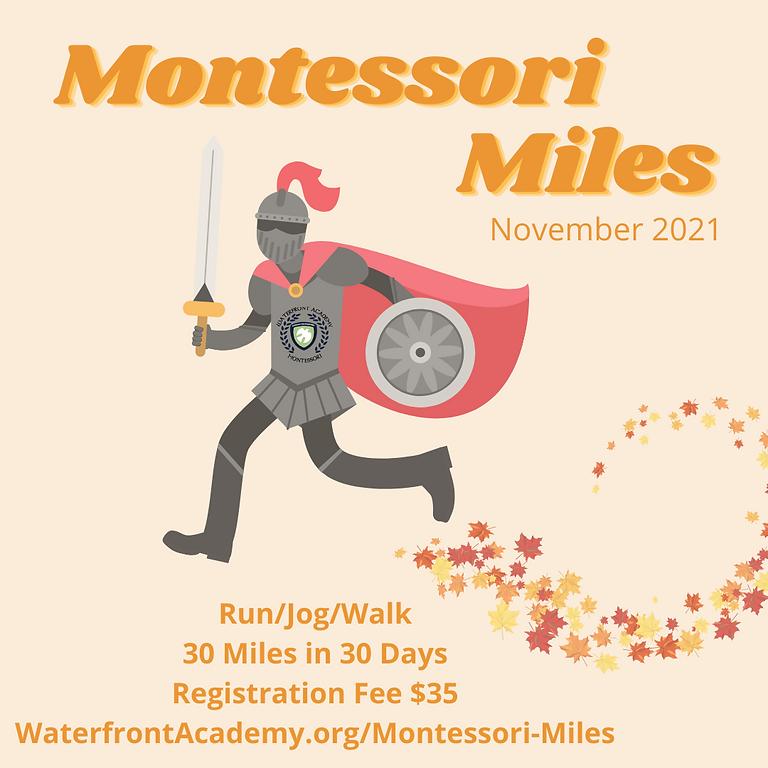 """Montessori Miles"" Run/Jog/Walk 30 Miles in 30 Days fundraiser"