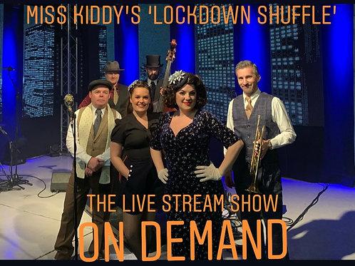 Miss Kiddy's Lockdown Shuffle - live stream show