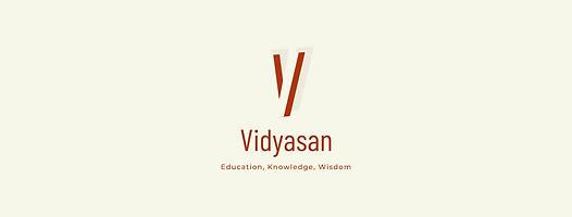 Vidyasan Higher Education India