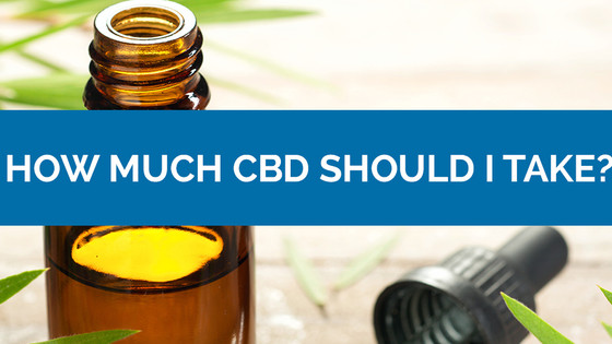 How Much CBD Should I Be Taking?