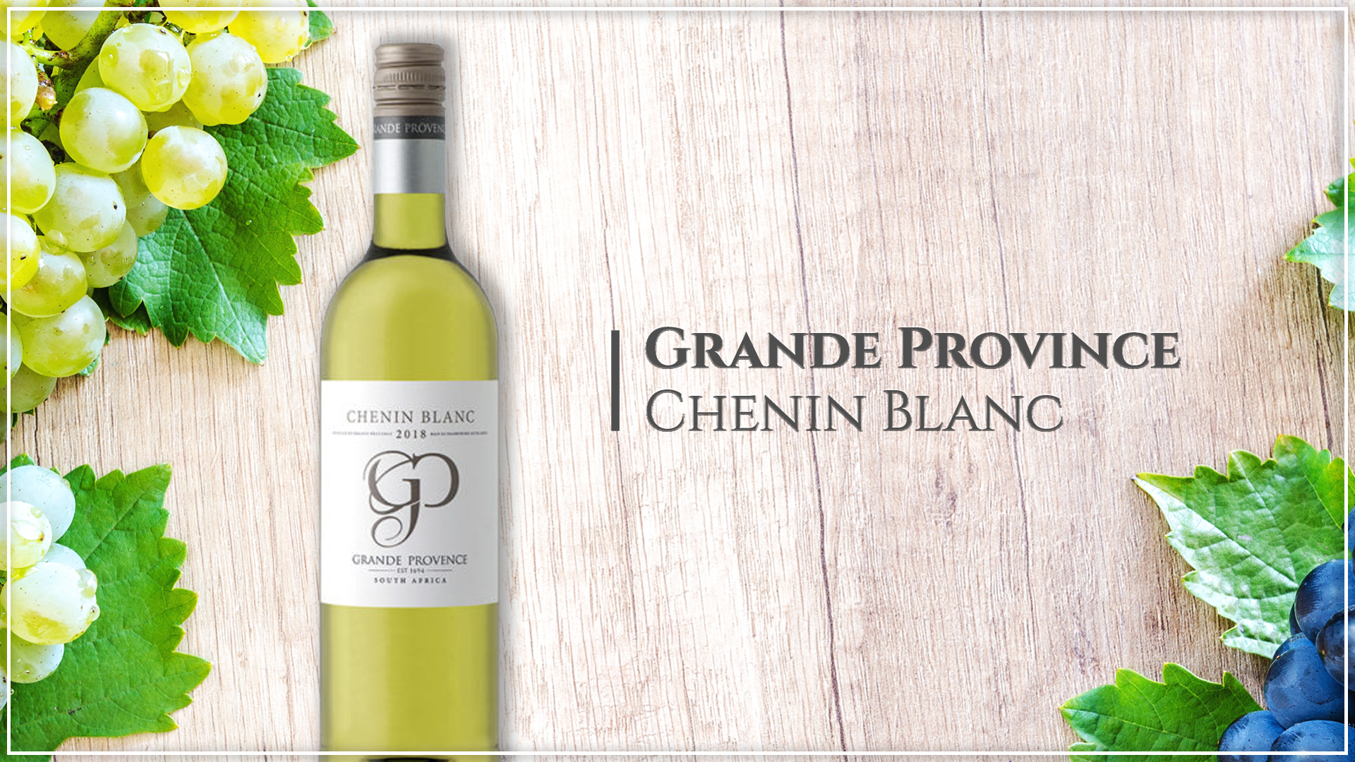 Grande Province Chenin Blanc