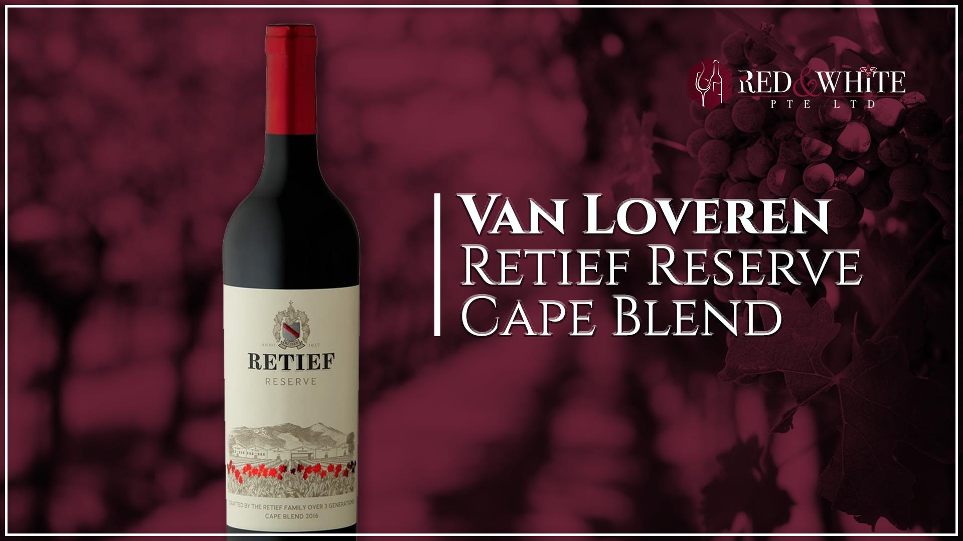 Van Loveren Retief Reserve Cape Blend